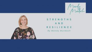 strengths and resilience